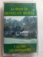 Lo Mejor de Rafelito Munoz Y Su Trio Caminantes DAVILA 102 Cassette Sealed