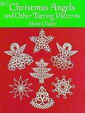 Dover Knitting, Crochet, Tatting, Lace: Christmas Angels and Other Tatting.