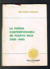 Jose Emilio Gonzalez La Poesia Contemporanea De Puerto Rico 1930- 1960 ICP 1972