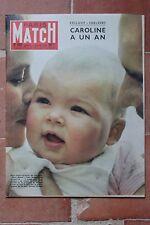 PARIS MATCH N° 460 1 FEVRIER 1958 CAROLINE A 1 AN / GRACE RAINIER