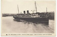 "France; Boulogne, Arrival Of The British Boat ""Maid Of Orleans"" PPC By CAD"