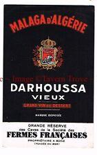 1930s Algeria Fermes Francaises MALAGA d'ALGERIE DARHOUSSA VIEUX Liqueur label