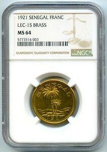 Senegal Ziguinchor Chambre De Commerce 1 Franc 1921 NGC Ms 64 Top Grade