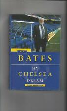 Bates My Chelsea by Brian Woolnough Hardback Football Book 1998