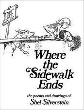 Where the Sidewalk Ends by Shel Silverstein (Hardback, 2010)