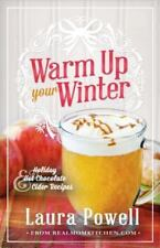 NEW - Warm Up Your Winter: Holiday Hot Chocolate and Cider Recipes