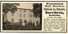 Melle Barbier Serriéres Ardéche PENSIONAT Historische Reklame von 1907