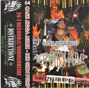 Cash Jigga Milez - Ich gibn Pump Tape (24-7 Recordz/Vahrenheide)