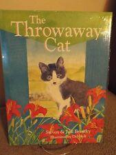The Throwaway Cat by Stephen & Judy Brantley