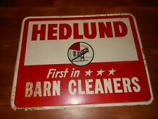 """VINTAGE RARE HEDLUND FIRST IN Barn Cleaners FARM 18X14"""" TIN  Metal Sign"""