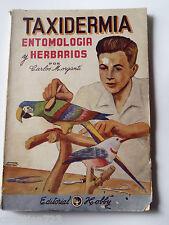 TAXIDERMIA ENTOMOLOGIA HERBARIOS TAXIDERMY BIRD FISH MAMMALS INSECTS SPANISH