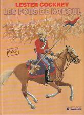 BD   Lester Cockney   - Les fous de Kaboul 1  - EO .1982  TBE - Franz
