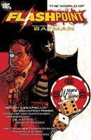 World of Flashpoint : Featuring Batman, Paperback by Azzarello, Brian; Risso,...