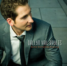 Dallyn Vail Bayles - Some Enchanted Evening [New CD]