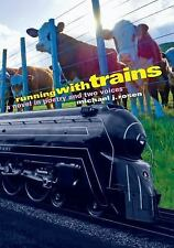 Running with Trains: A Novel in Poetry and Two Voices, Michael J. Rosen, 1590788