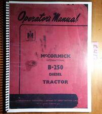 IH International McCormick B-250 B250 Diesel Tractor Owner's Operator's Manual