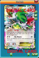 Pokemon Card TCG Shaymin EX 77/108 XY Roaring Skies PTCGO ( Digital card)