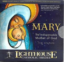 Mary: The Indispensable Mother of God - Tim Staples - CD