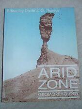 Arid Zone Geomorphology edited by David S G Thomas 1989
