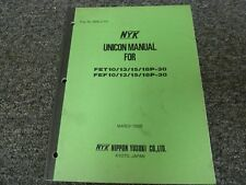 NYK FET10P-30 FET13P-30 FET15P-30 Forklift Unicon Shop Service Repair Manual