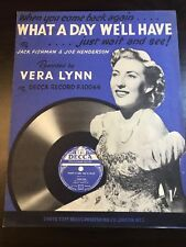 ORIGINAL SHEET MUSIC: Vera Lynn (1943) What a Day We'll Have (UK)