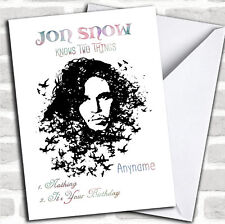 Got Jon Snow Two Things Game Of Thrones Birthday Personalized Greetings Card