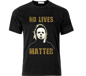 Michael Myers No Lives Matter Halloween Horror T Shirt Black