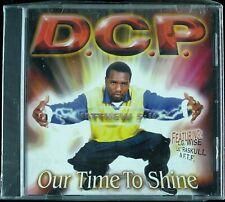 """D.C.P. """"OUR TIME TO SHINE"""" 2000 CD ALBUM 14 TRACKS GOSPEL RAP ~RARE~ *SEALED*"""