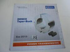 Desch TAPER BUSH Buchse Spannbuchse Type 2012 Bohrung 30mm | NEU | OVP