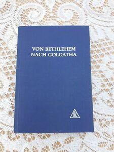 Alice A. Bailey Von Bethlehem nach Golgatha  2. Aufl.1991