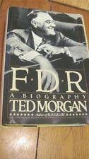 F. D. R. : A Biography by Ted Morgan (1985, Hardcover, Dust Jacket)