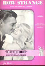 """IDIOT'S DELIGHT Sheet Music """"How Strange"""" Norma Shearer Clark Gable"""