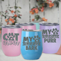 Dog Cat Lover Gift Tumbler Wine Tea Coffee Mug for Her Him Present