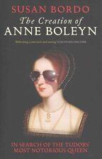 La creazione di Anna Bolena: in cerca di i Tudors il più noto Regina da.