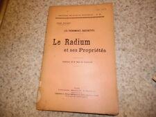 1904.Le radium et ses propriétés.Jean Escard