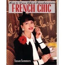 French Chic: How to Dress Like a Frenchwoman