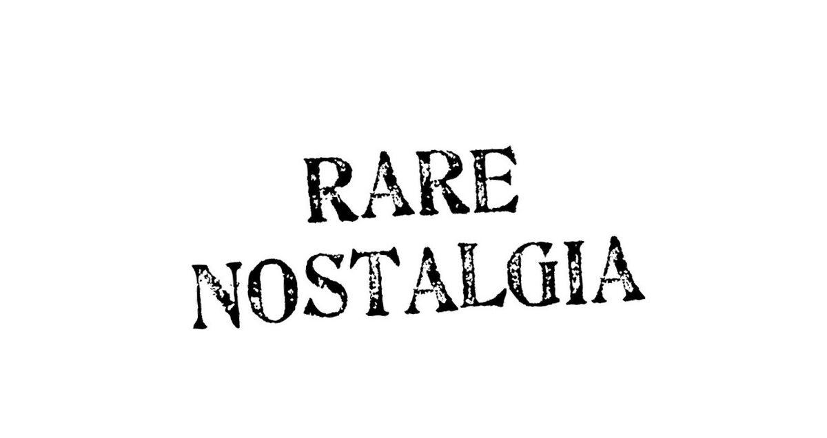 Rare_Nostalgia