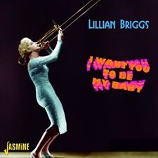 Briggs Lillian, Lill - I Want You to Be My Baby [New CD] UK - Import