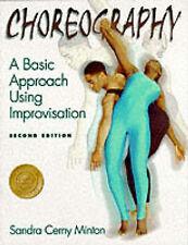 Good, Choreography: A Basic Approach Using Improvisation, Minton, Sandra, Book