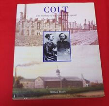 Colt The Making of an American Legend Book signed