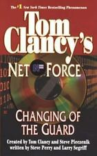 Net Force: Changing of the Guard 8 by Larry Segriff and Steve Perry (2003,...
