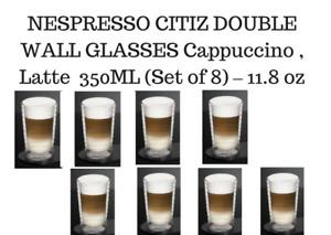 BRAND NEW NESPRESSO CITIZ DOUBLE WALL LATTE GLASSES  350ML (Set of 8) – 11.8oz