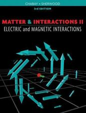 Matter and Interactions: Volume 2: Electric and Magnetic Interactions, Ruth W. C