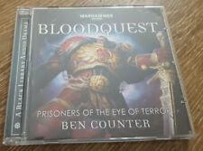 Bloodquest: Prisoners of the Eye of Terror Warhammer 40K Audio Drama Ben Counter