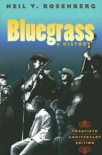 Music in American Life: Bluegrass : A History by Neil V. Rosenberg (2005,...