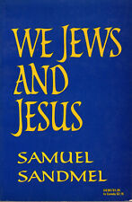 """We Jews and Jesus"", by Samuel Sandmel - 1973"