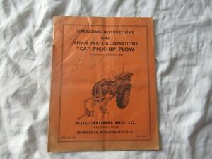 Allis-Chalmers CA pick-up plow operator's instructions manual and parts catalog