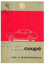 MANUALE USO MANUTENZIONE FIAT 850 COUPE' 1° SERIE ANNO 1965 ( FORMATO PDF )