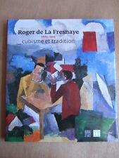 LUCBERT : ROGER DE LA FRESNAYE 1885-1925, CUBISME ET TRADITION. Ed d'ART SOMOGY