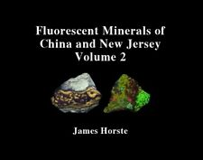 JH17956 New Book: Fluorescent Minerals of China and New Jersey Vol 2